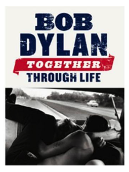 Volonte BOB DYLAN TOGETHER THROUGH LIFE